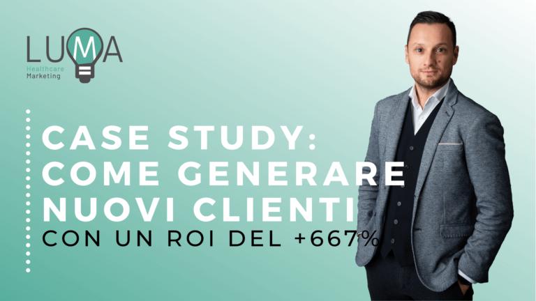 come-generare-nuovi-clienti-con-un-roi-del-667-per-cento